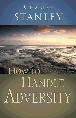 How to handle advercity by Charles Stanley