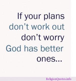 God has better plans