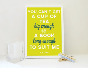 Typography Print A Cup of Tea or A Book Famous Quote Archival Print in ...