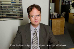 02 – Dwight Schrute Quote