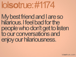 Funny Quotes About Best Friends For Girls (5)