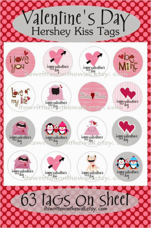 63 Valentine's Day Hershey Kiss Tags For Kids, Classmates and Teacher ...