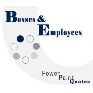 Bosses and Employees PowerPoint Quotes (9781928950592