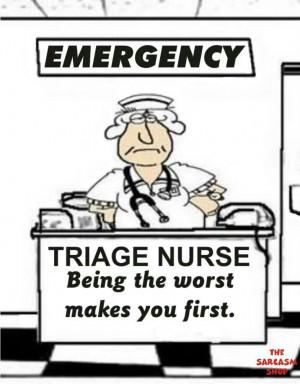 nurse: Medical Funny, Triage Nurs, Emergency Nurs Humor, Nurs Quotes ...