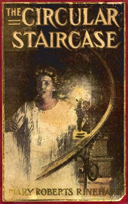 The Circular Staircase by Mary Roberts Rinehart: Strange Houses, Quote