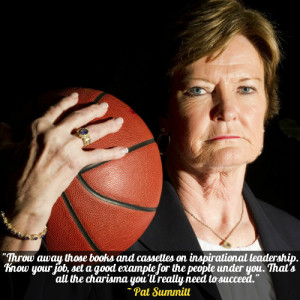 """... all the charisma you'll really need to succeed."""" – Pat Summitt"""