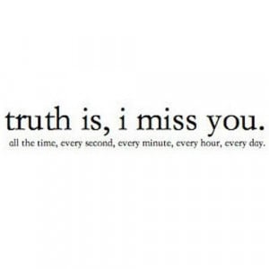Miss You So Much Quotes Tumblr I miss you. #miss #him #somuch