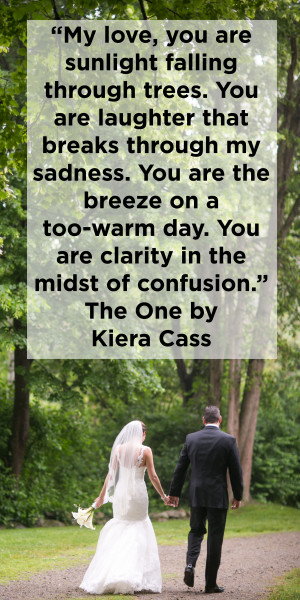 Kiera Cass love quote for wedding reading or vows from The One Venue ...