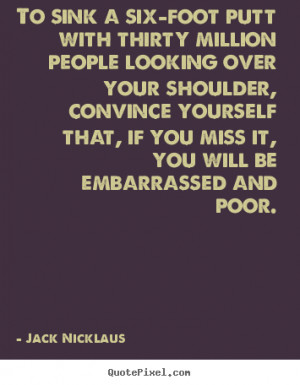 Jack Nicklaus Quote On Success
