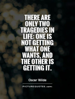 Oscar Wilde Quotes Tragedy Quotes