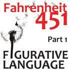FAHRENHEIT 451 Figurative Language Analyzer (Part 1) Using quotes from ...