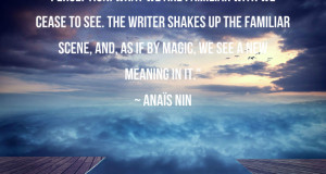 Anais Nin on Art, the Marvelous and Escaping Ordinary Life