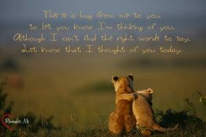 Sending You A Hug Quotes For every hug you send,