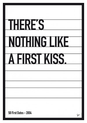 Chungkong › Portfolio › My 50 First Dates Movie Quote poster