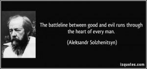Good Vs Evil Quotes The battleline between good