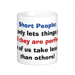 funny quotes for tall people mugs