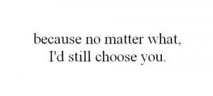 sweet #choose you #you #love