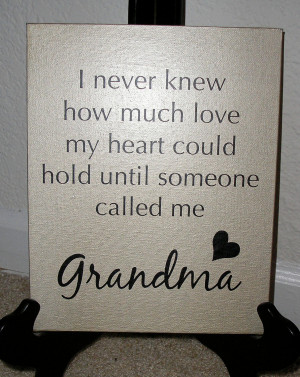 Love My Grandma And Grandpa Quotes I never knew how much love my