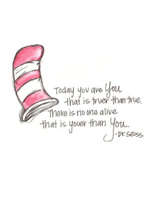 Dr Seuss Be You Picture Quote