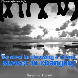 Benjamin Franklin Quote – Choosing Friends