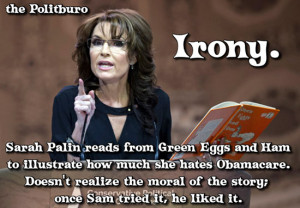 Sarah Palin reads from Green Eggs and Ham to illustrate how much she ...
