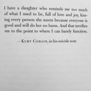 Kurt Cobain's suicide note is one of the most real, terrifying, and ...
