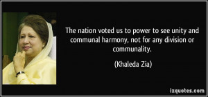 The nation voted us to power to see unity and communal harmony, not ...