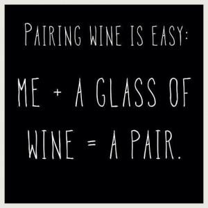 Pairing wine. Love it.
