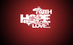 http://wallpaper4god.com/wallpapers/faith-hope-love_4576_1440x900.jpg