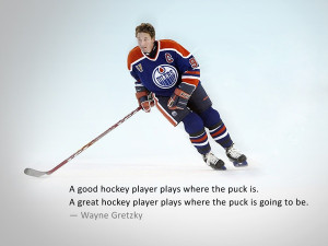 Good Hockey Players Plays Where The Puck Is. A Great Hockey Player ...
