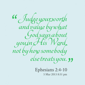 Quotes Picture: judge your worth and value by what god says about you ...