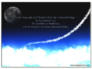 ... sleep tight and Thank God for the wonderful things ~ Good Night Quote