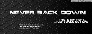 Never Back Down Profile Facebook Covers