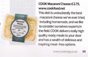 If you want to put our Macaroni Cheese, or any of our other vegetarian ...