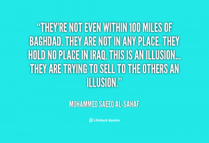 quote-Mohammed-Saeed-al-Sahaf-theyre-not-even-within-100-miles-of ...