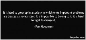 More Paul Goodman Quotes