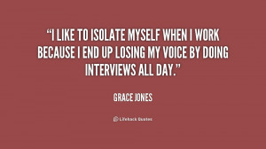 Grace Jones Quotes