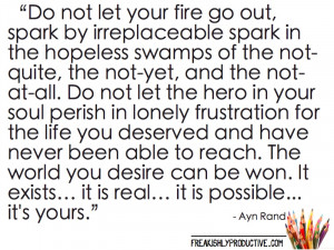 Do not let your fire go out…