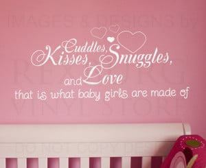 ... -Quote-Sticker-Cuddle-Kisses-Snuggles-and-Love-Baby-Girls-Room-K30