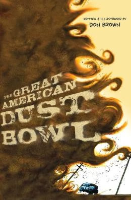 Brown, Don The Great American Dust Bowl . Illustrated by Brown, Don ...