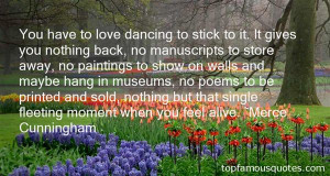 Favorite Merce Cunningham Quotes