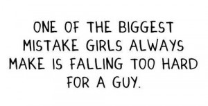 Biggest mistake love quotes