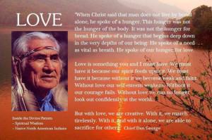 Love by Chief Dan GeorgeChiefs Dan George, Native Quotes, American ...
