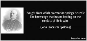 More John Lancaster Spalding Quotes