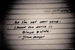 John Mayer Quotes HD Wallpaper 3