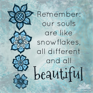 Snowflake Quotes Quotes to calm the soul