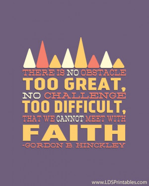 Quotes On Faith LDS Printables