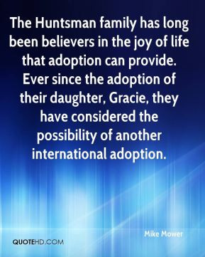 ... in the joy of life that adoption can provide ever since the adoption