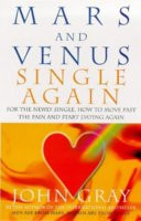 Venus Starting Over: A Practical Guide for Finding Love Again After ...