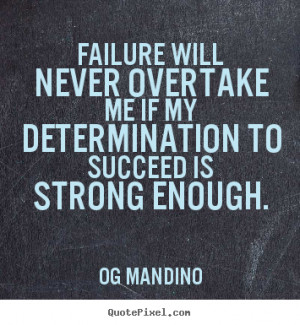 quotes about determination quotes about determination